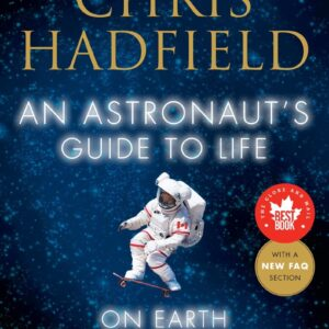 An Astronaut's Guide to Life on Earth new